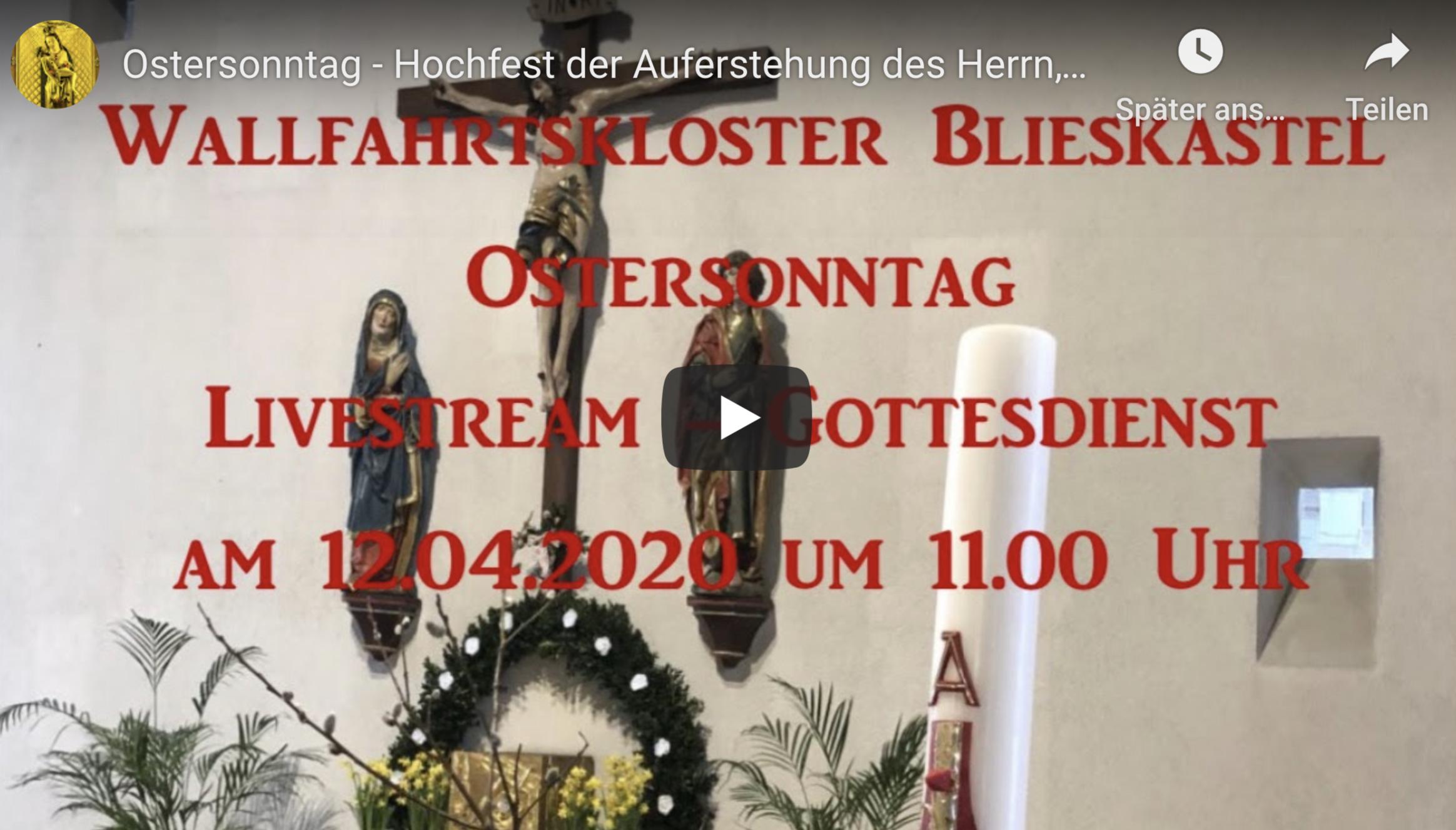 Ostergottesdienst Wallfahrtskloster Blieskastel